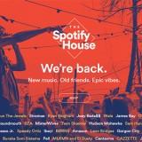 Spotify House
