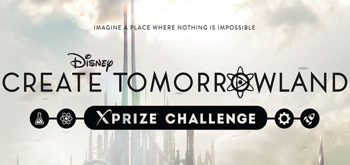 Disney's Create Tomorrowland XPRIZE Challenge