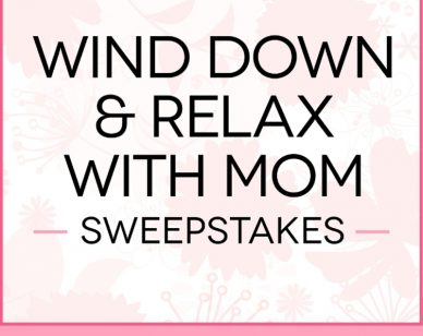 From You Flowers Wind Down and Relax With Mom Sweepstakes