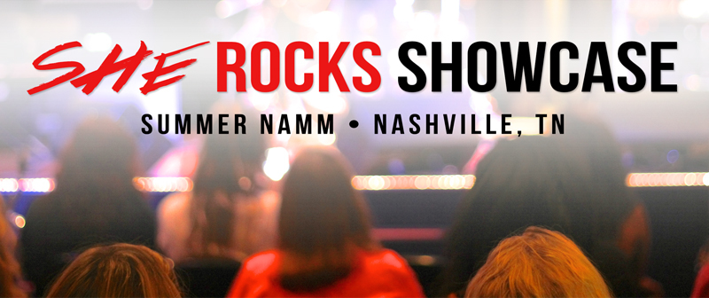 She Rocks Summer NAMM Showcase